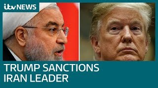 Donald Trump orders sanctions against Iran's supreme leader | ITV News