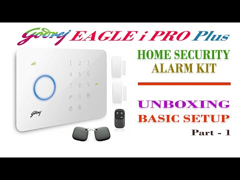 godrej eagle-i pro plus wireless burglar alarm kit unboxing & basic setup | Part - 1