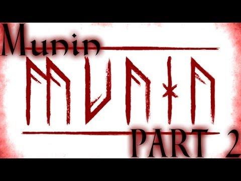 Munin | Part 2 | My Brain Hurts!