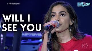 Baixar Anitta - Will I See You /  Altas Horas (07/10)