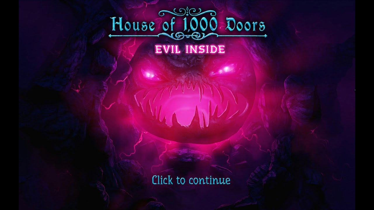 house of 1000 doors 4: evil inside gameplay | hd 1080p - youtube