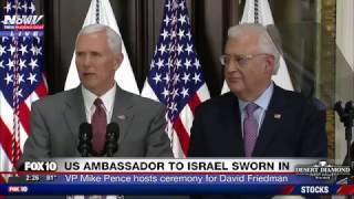 HISTORIC: David Friedman Sworn In as US Ambassador to Israel, VP Mike Pence Speaks