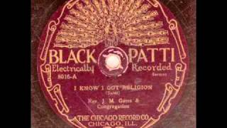Rev J.M. Gates I Know I Got Religion Black Patti 8016a