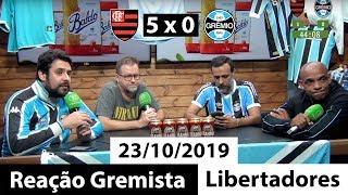Reação dos Gremistas - Flamengo 5 x 0 Grêmio (23/10/2019) | Libertadores 2019