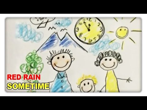 Red Rain - Some time