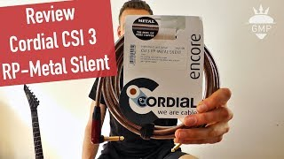 Cordial CSI 3 RP Metal Silent Gitarrenkabel Review