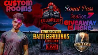 PUBG MOBILE  ll LIVE INDIA ll CUSTOM ROOMS ll FREE ROYALPASS GIVEAWAY