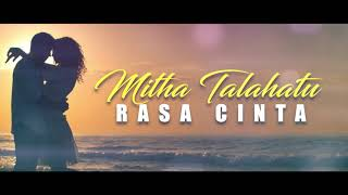 Download lagu Mitha Talahatu Rasa Cinta MP3