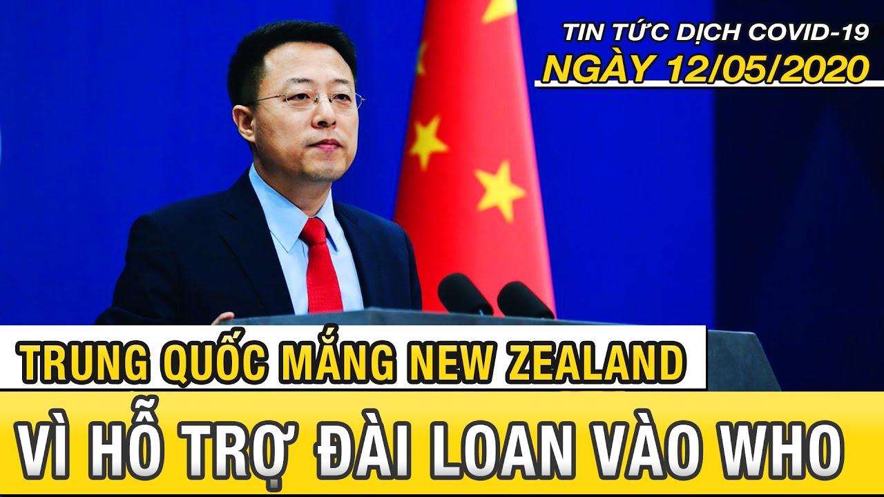 Tin tức dịch Covid 19 mới nhất ngày 12 tháng 5, 2020 | Trung Quốc quyết không để Đài Loan vào WHO