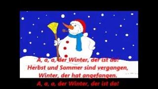 A, a, a, der Winter, der ist da! Zum Mitsingen! Lyrics