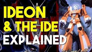 Mecha Talk - Ideon & The Ide Explained ft. Zeta Rise