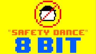 Safety Dance (8 Bit Remix Cover Version) [Tribute to Men Without Hats] - 8 Bit Universe