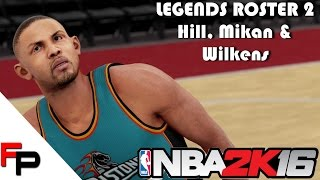 NBA 2K16 - How to Create Grant Hill, George Mikan and Lenny Wilkens - Legends Roster 2