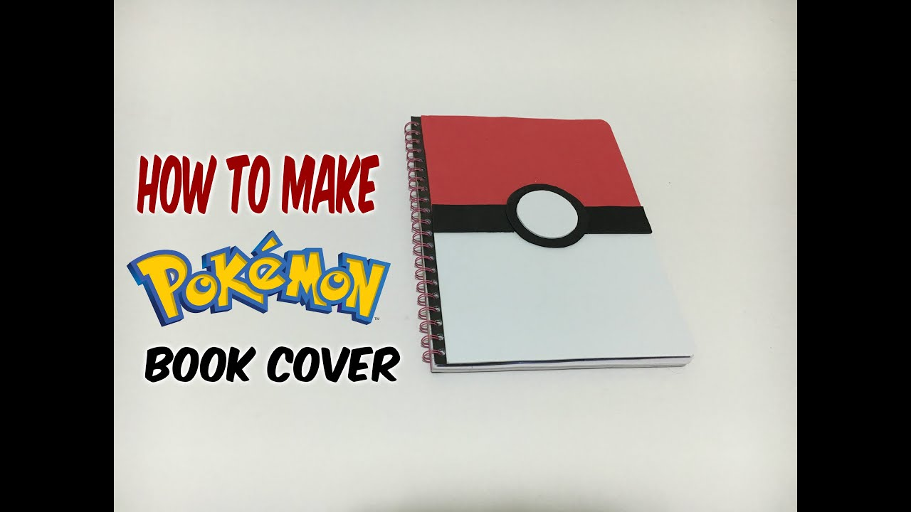 Simple Book Cover Maker ~ Diy back to school tutorial how make pokemon go book