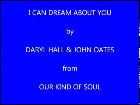 Daryl Hall & John Oates I Can Dream About You