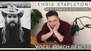 Vocal Coach Reacts! Chris Stapleton - Sometimes I Cry (Live @ Bing Lounge)
