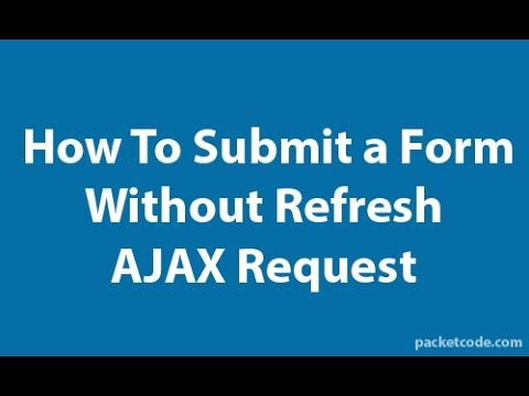 How to Submit a Form Submit Without Page Refresh using AJAX