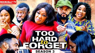 TOO HARD TO FORGET  (SEASON 3) -NEW MOVIE ALERT!- LUCHY DONALDS  Latest 2020 Nollywood Movie ||HD