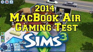 2014 MacBook Air Gaming Test: The Sims 3