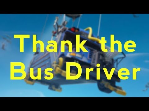 How To Thank The Bus Driver In Fortnite (PC)
