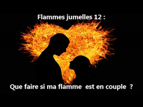 flammes jumelles 12 que faire si ma flamme jumelle est en couple youtube. Black Bedroom Furniture Sets. Home Design Ideas