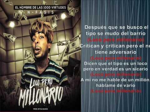 Nfasis - Loco Pero Millonario (Letras)