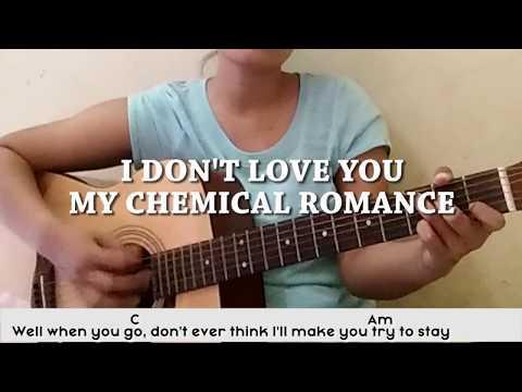 (Kunci Gitar) I Don't Love You - My Chemical Romance