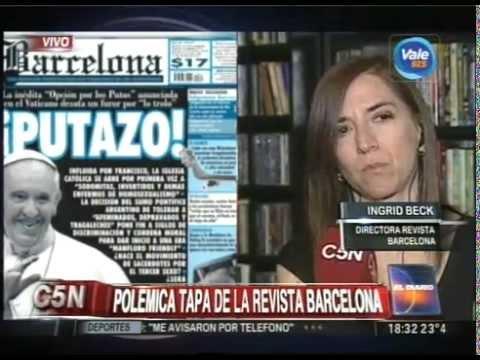 C5N - EL DIARIO: POLEMICA POR LA TAPA DEL PAPA EN LA REVISTA BARCELONA