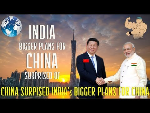 CHINA US is Surprised of INDIA got Bigger plans to Counter China