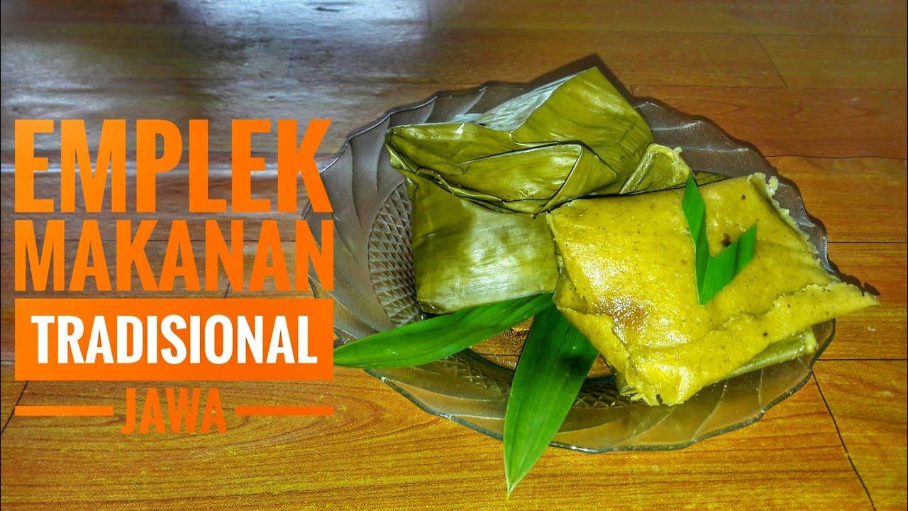 Emplek Makanan Tradisional Jawa Makanan Dari Jagung Youtube