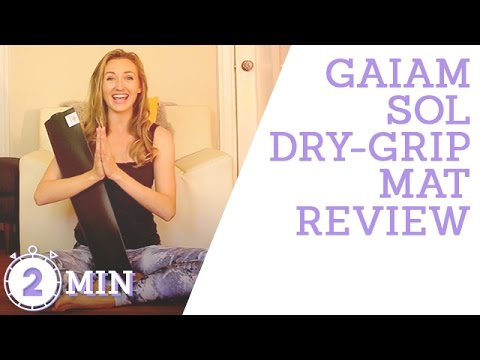 Best in Hot Yoga Mats | VERY Non-Slip | Gaiam Sol Dry-Grip Yoga Mat Review