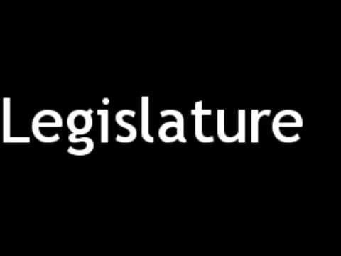 How to Pronounce Legislature