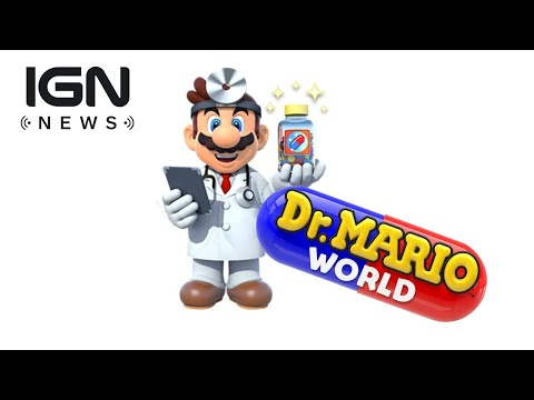 Dr. Mario World Coming to Mobile - IGN News