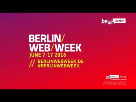 Berlin Web Week 2016 Trailer Veranstaltungen