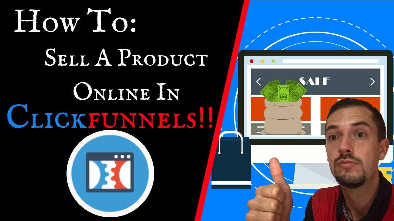 HOW TO SELL A PRODUCT on ClickFunnels: Step By Step Tutorial!!