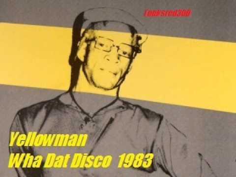 Yellowman Wha Dat Disco 1983
