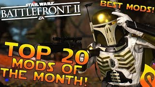 Top 20 Mods of the Month of January in Star Wars Battlefront 2!