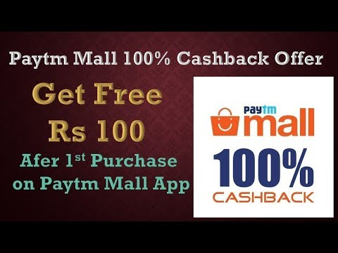 Paytm Mall 100% Cash Back Offer   watch at 29 rs   online Job