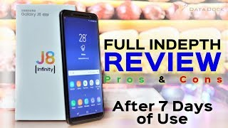 Samsung Galaxy J8 Infinity Full Indepth Review After 7 Days of Use with Pros & Cons | Data Dock