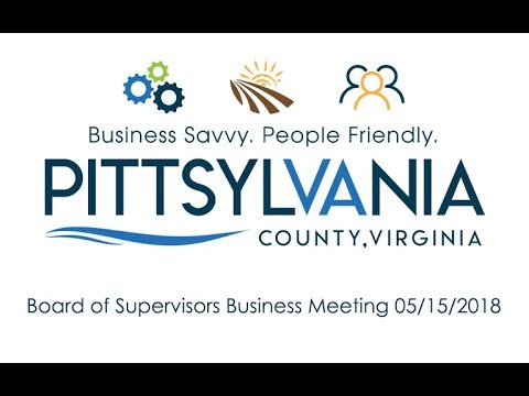 Pittsylvania County Board of Supervisors Business Meeting 05 15 2018
