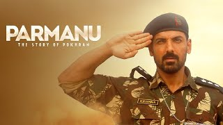 Parmanu: The Story of Pokhran Full Movie Amazing Facts   John Abraham   Boman Irani   Diana