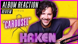 "HAKEN ""Carousel"" - ""Virus"" ALBUM REACTION / REVIEW"