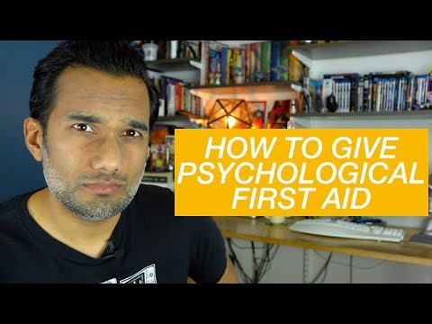 How to give psychological first aid
