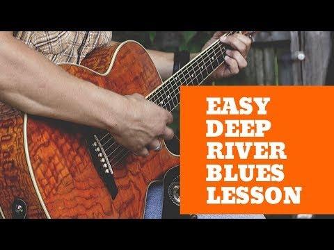 Deep River Blues Lesson - Jim Bruce Blues Guitar - How To Play Deep River Blues