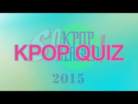 Kpop Quiz of 2015 - Guess the Song