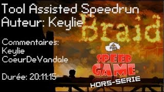 Speed Game Hors-série: TAS de Braid en 20:11:15