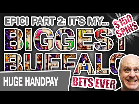 ✌ Part 2: $150 SPINS! My BIGGEST Buffalo Bets EVER 🐃 6 High-Limit Atlantic City Handpays!!!
