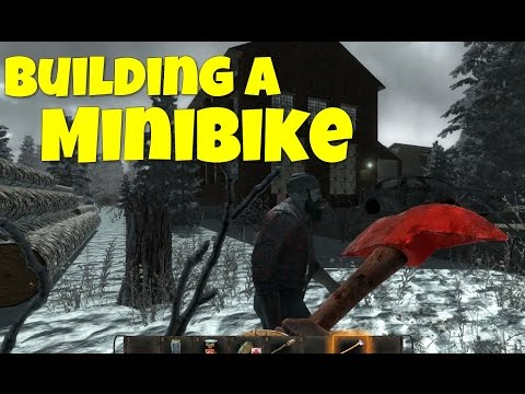 7 Days To Die: How To Make A Mini Bike (7 Days To Die: How To Build The Mini Bike Tutorial)