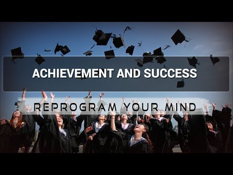 Achievement And Success affirmations mp3 music audio - Law of attraction - Hypnosis - Subliminal