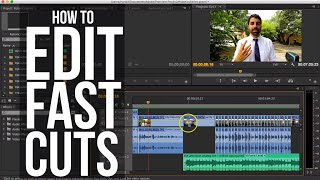 How To Edit Fast Cuts
